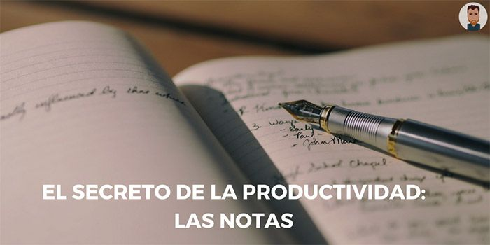 Las notas como herramienta para impulsar tu productividad personal.