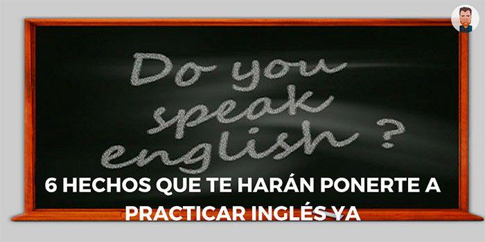 Razones para ir practicando inglés