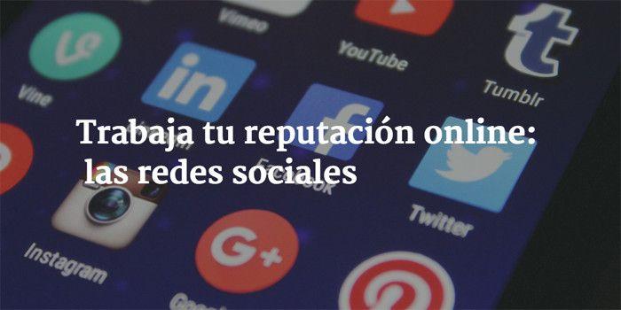 Trabaja tu presencia online: las redes sociales