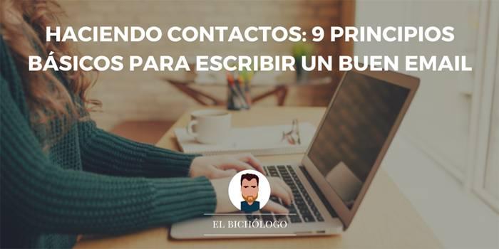 Haciendo contactos: 9 principios básicos para escribir un buen email
