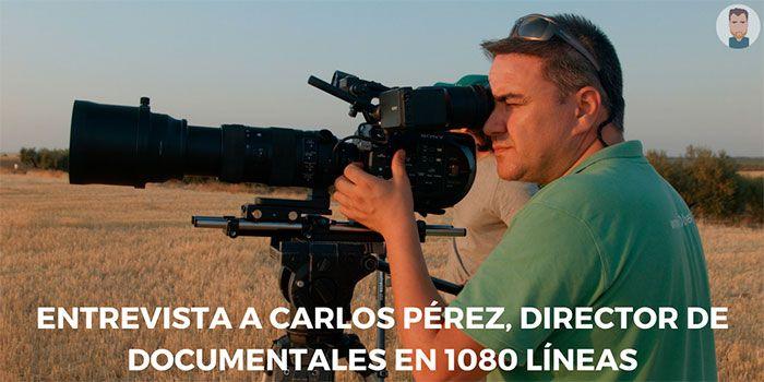 Entrevista a Carlos Pérez, de la productora 1080 líneas