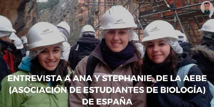 Entrevista a Ana y Stephanie, de la Asociación de Estudiantes de Biología de España