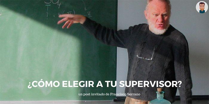 ¿Qué hay que tener en cuenta a la hora de elegir un supervisor para tu tesis doctoral?
