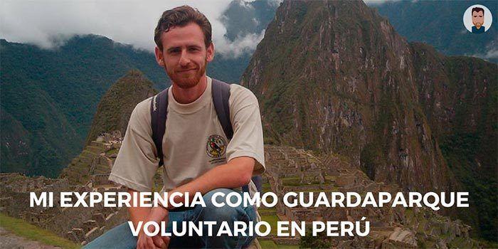 Mi experiencia como guardaparque voluntario en Perú