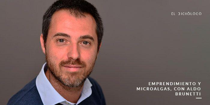 Emprendimiento y microalgas, con Aldo Brunetti