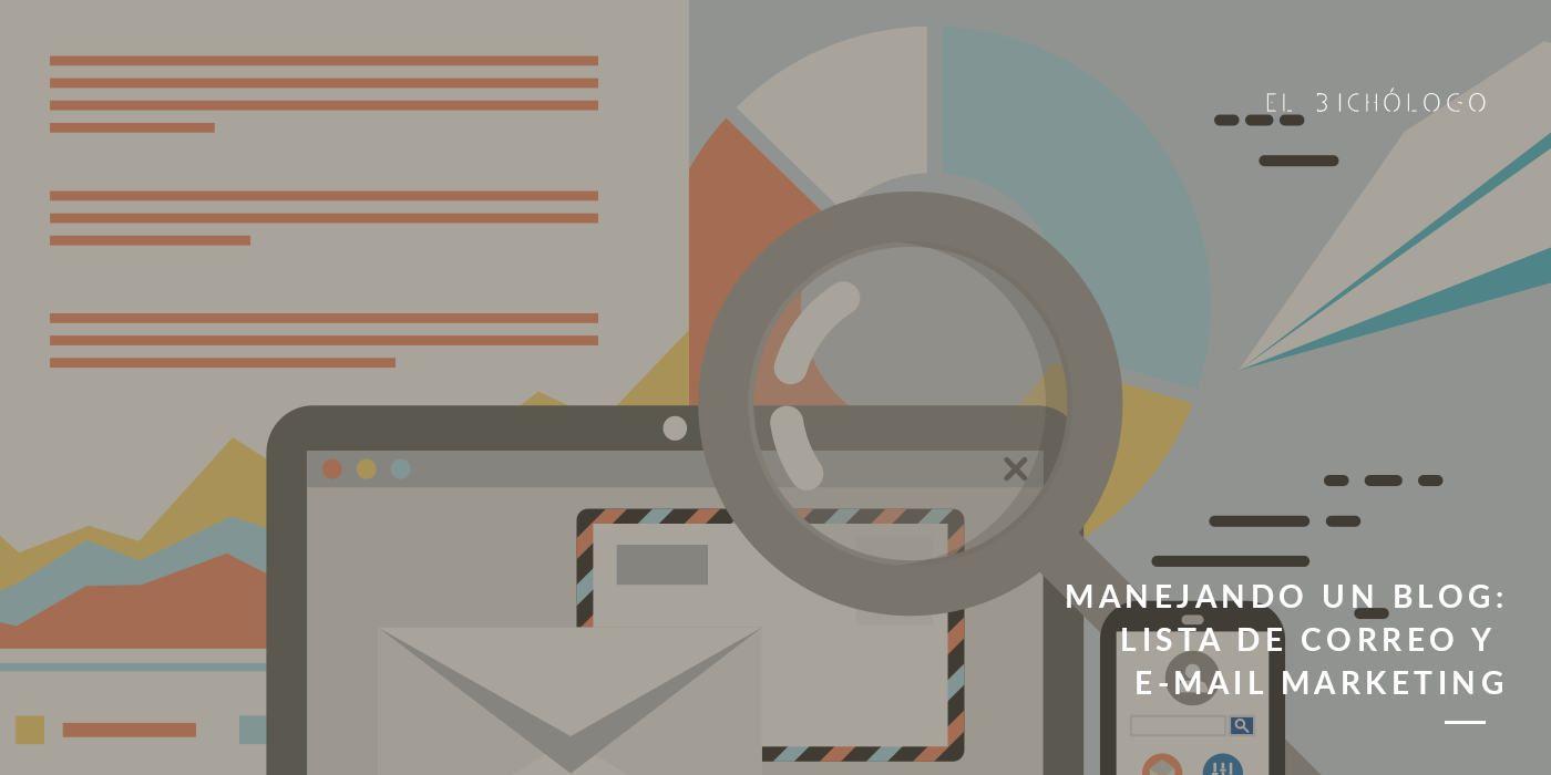 Gestionando un blog: mail marketing y lista de correo