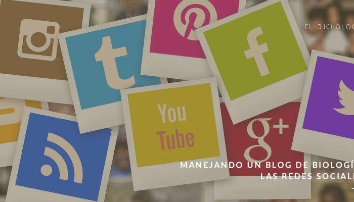 Manejando un blog de biologia: las redes sociales